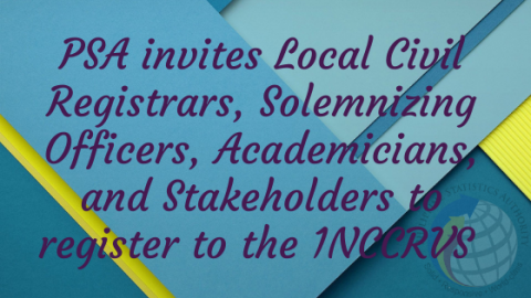 PSA Invites Local Civil Registrars, Solemnizing Officers, Academicians, Stakeholders to register to the 1NCCRVS